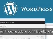 Scegli l'hosting adatto per wordpress