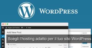 Scegli l'hosting adatto per wordpress