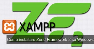 Install Zend Framework 2 - XAMPP for Windows