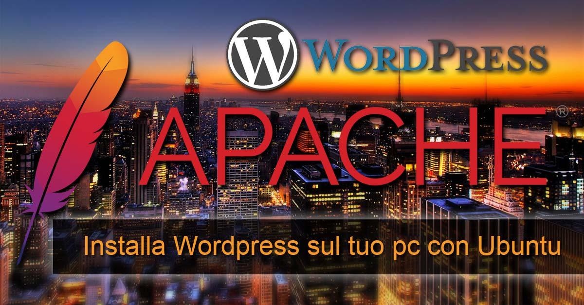 Installare Wordpress su Ubuntu 15.10 in locale